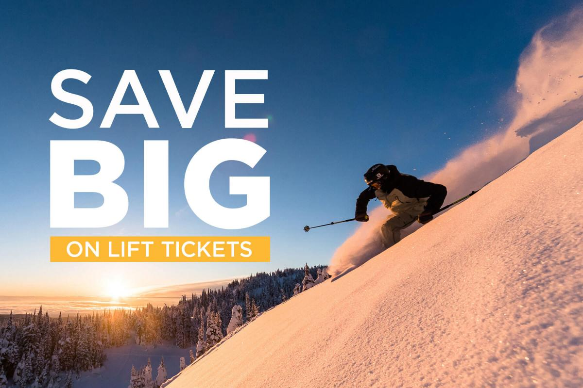 Save BIG on Lift Tickets